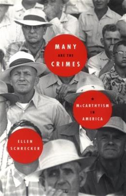 Many Are the Crimes: McCarthyism in America 1 9780316774703