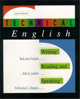 Technical English: Writing, Reading and Speaking, by Pickett, 8th Edition 9780321003522