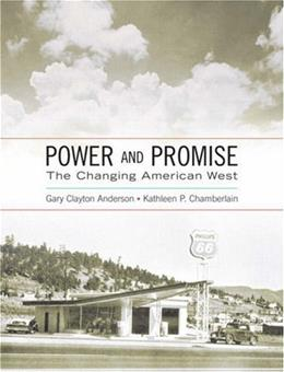 Power and Promise: The Changing American West, by Anderson 9780321080622