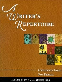 Writers Repertoire:  Includes 1999 MLA Guidelines, by Gong 9780321084415
