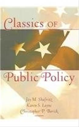 Classics of Public Policy, by Sharfritz 9780321089892