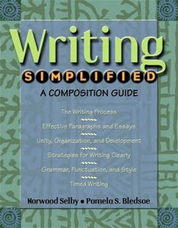 Writing Simplified: A Composition Guide, by Selby 9780321102898