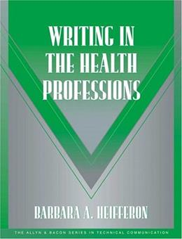 Writing in the Health Professions, by Heifferon 9780321105271