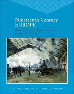 19th Century Europe: Sources and Perspectives from History, by Melancon 9780321172105