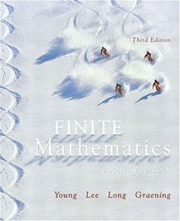 Finite Mathematics: An Applied Approach, by Young, 3rd Edition 9780321173348
