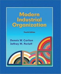 Modern Industrial Organization (4th Edition) 9780321180230