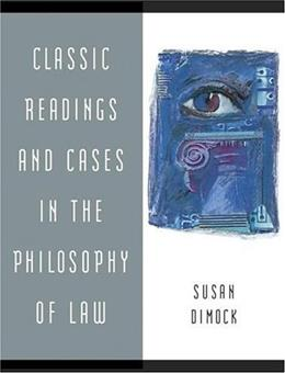 Classic Readings and Cases in the Philosophy of Law, by Dimock 9780321187840
