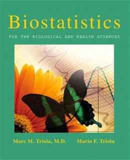 Biostatistics For the Biological and Physical Sciences BK w/CD 9780321194367