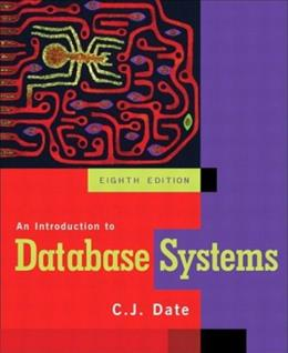 Introduction to Database Systems, by Date, 8th Edition 8 PKG 9780321197849
