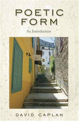 Poetic Form: An Introduction, by Caplan 9780321198204