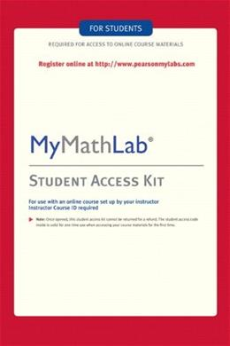 MyMathLab Student Stand Alone Access Kit, by Pearson Publishing, 4th Edition, Access Code Only 4 PKG 9780321199911