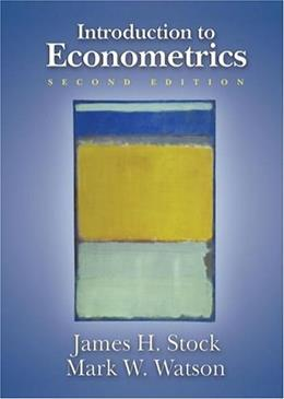 Introduction to Econometrics, by Stock, 2nd Edition 9780321278876