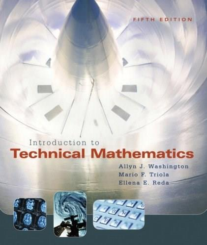 Introduction to Technical Mathematics (5th Edition) 9780321374172