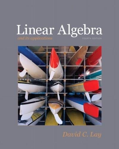 Linear Algebra and Its Applications, 4th Edition 9780321385178