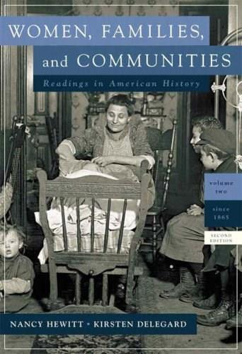 Women, Families and Communities, by Hewitt, 2nd Edition, Volume 2: To 1865 9780321414861