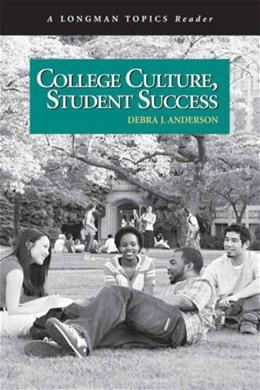 College Culture, Student Success, by Anderson 9780321433053