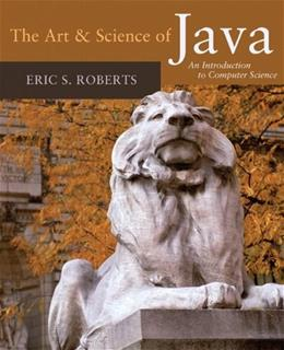 Art and Science of Java: An Introduction to Computer Science, by Roberts 9780321486127