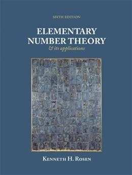 Elementary Number Theory and Its Application, 6th Edition 9780321500311