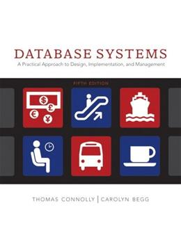 Database Systems: A Practical Approach to Design, Implementation and Management (5th Edition) 9780321523068