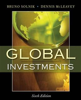 Global Investments, by Solnik, 6th Edition 9780321527707