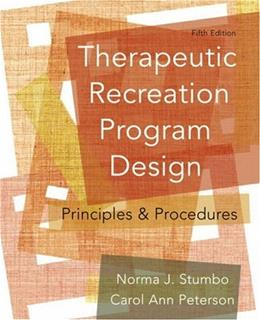 Therapeutic Recreation Program Design: Principles and Procedures (5th Edition) 9780321541888