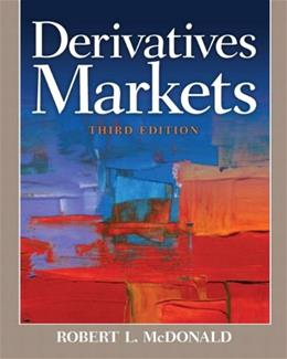 Derivatives Markets (3rd Edition) (Pearson Series in Finance) 3 PKG 9780321543080