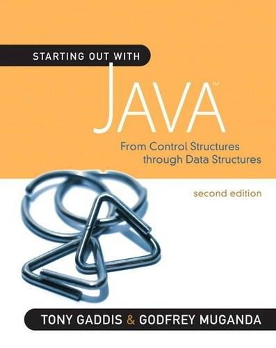 Starting Out with Java: From Control Structures through Data Structures, by Gaddis, 2nd Edition 2 PKG 9780321545862