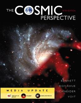 Cosmic Perspective Media Update, by Bennett, 5th Edition 5 PKG 9780321551382
