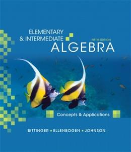 Elementary and Intermediate Algebra: Concepts and Applications, by Bittinger, 5th Edition 5 w/CD 9780321559449