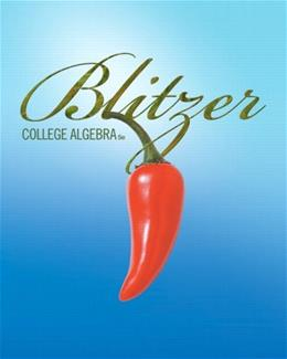 College Algebra, by Blitzer, 5th Edition 5 w/CD 9780321559838