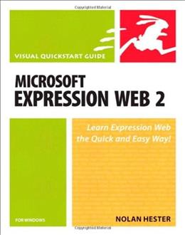 Microsoft Expression Web 2 for Windows: Visual QuickStart Guide, by Hester, 2nd Edition 9780321563798
