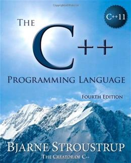 C++ Programming Language, by Stroustrup, 4th Edition 9780321563842