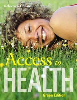 Access to Health, by Donatelle, 11th Green Edition 9780321571120