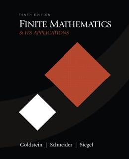 Finite Mathematics and Its Applications, by Goldstein, 10th Edition 9780321571892