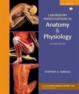 Laboratory Investigations in Anatomy and Physiology, by Sarikas, 2nd Edition, Pig Version, Lab Manual 2 PKG 9780321575593