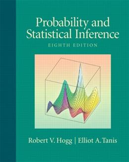 Probability and Statistical Inference (8th Edition) 8 w/CD 9780321584755