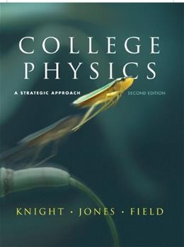 College Physics: A Strategic Approach (2nd Edition) 9780321595492