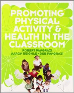 Promoting Physical Activity and Health in the Classroom PKG 9780321596055