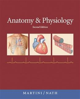 Anatomy & Physiology with IP-10 (2nd Edition) 2 PKG 9780321596604