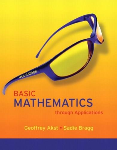 Basic Mathematics through Applications Value Pack (includes MyMathLab/MyStatLab Student Access Kit  & Students Solutions Manual for Basic Mathematics through Applications) (4th Edition) 9780321597847
