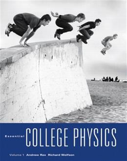 Essential College Physics with MasteringPhysics, by Rex, 2 VOLUME SET PKG 9780321598561