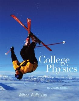College Physics (7th Edition) 9780321601834