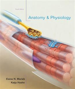 Anatomy & Physiology, by Marieb, 4th Edition 4 PKG 9780321616401