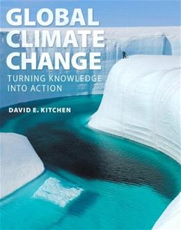 Global Climate Change: Turning Knowledge Into Action PKG 9780321634122
