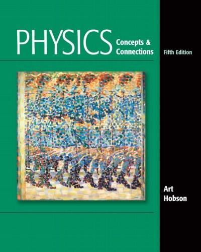 Physics: Concepts and Connections (5th Edition) 5 PKG 9780321661135
