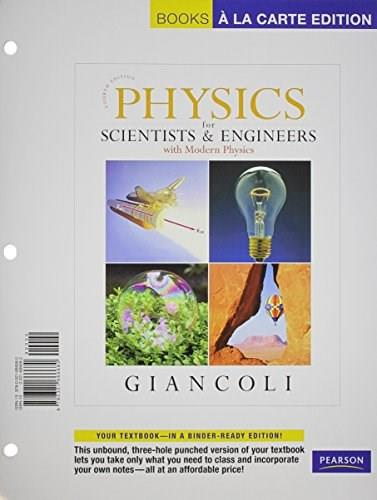 Physics for Scientists and Engineers, by Giancoli, 4th Books a la Carte Edition 9780321666680