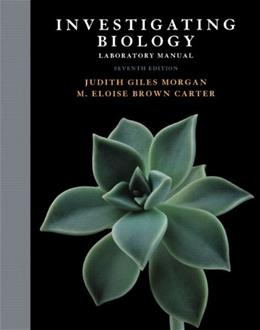 Investigating Biology, by Reece, 7th Edition, Lab Manual 9780321668219