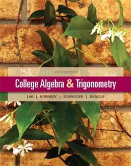 College Algebra and Trigonometry (5th Edition) 9780321671783