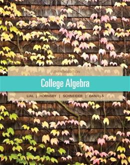 College Algebra (11th Edition) 9780321671790