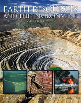 Earth Resources and the Environment (4th Edition) 9780321676481